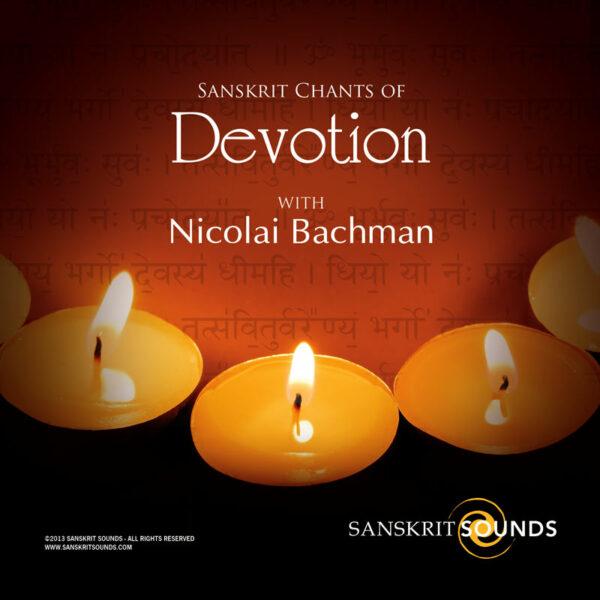 Sanskrit Chants of Devotion
