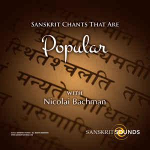 Sanskrit Chants that are Popular