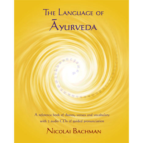 The Language of Ayurveda